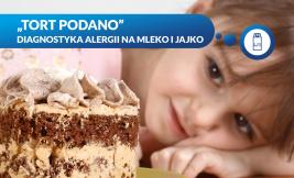 TORT PODANO - DIAGNOSTYKA ALERGII NA MLEKO I JAJKO